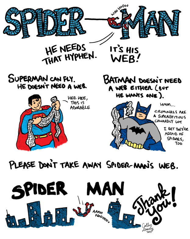 Comic about the fact that Spider-Man is spelled with a hyphen; you can remember it by pretending that the hyphen is his web!