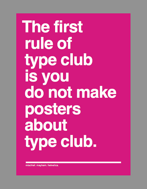 And if this is your first night at type club: you have to type.
